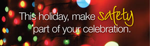 Click to access Holiday Safety page