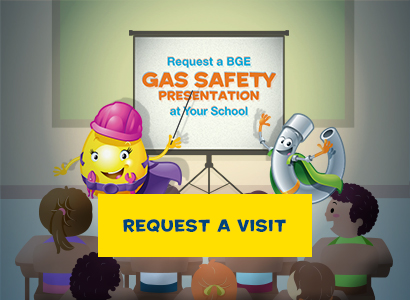Request a BGE Gas Safety Presentation at Your School