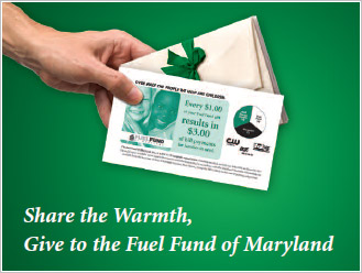 Fuel Fund photo - Share the warmth, give to the Fuel Fund of Maryland